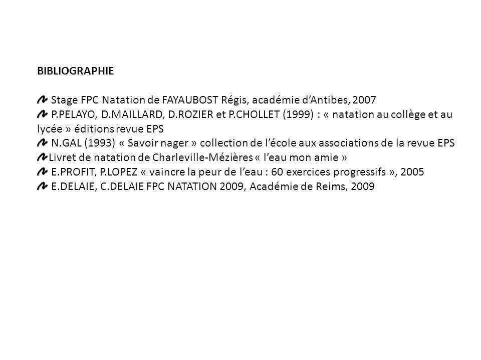 BIBLIOGRAPHIE Stage FPC Natation de FAYAUBOST Régis, académie d'Antibes, 2007.