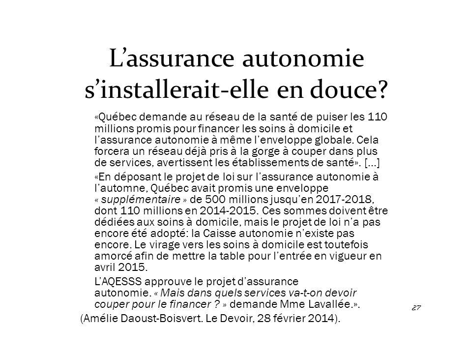 L'assurance autonomie s'installerait-elle en douce