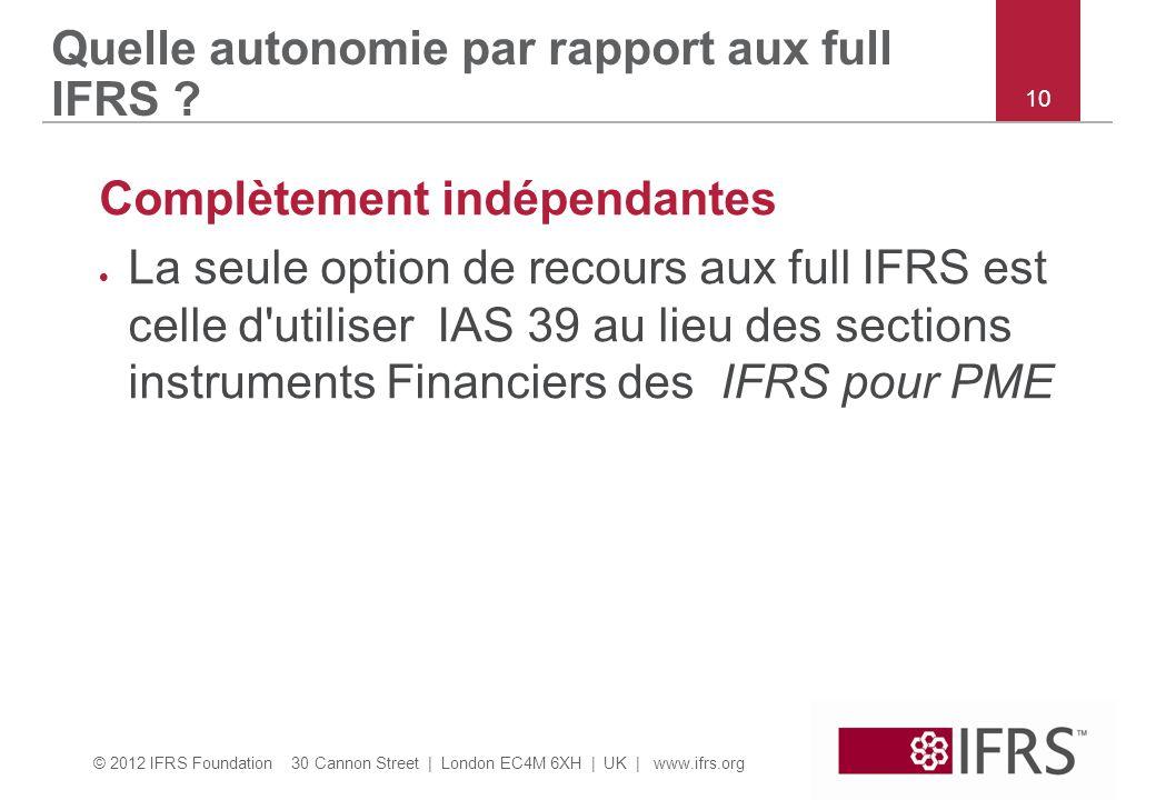 Quelle autonomie par rapport aux full IFRS