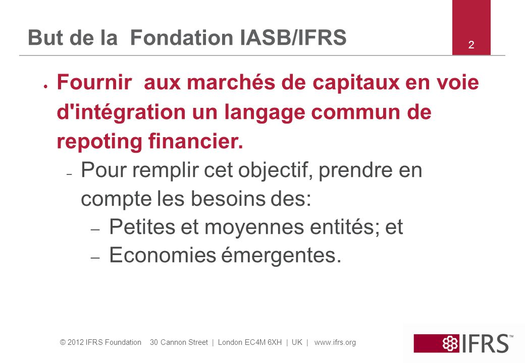 But de la Fondation IASB/IFRS