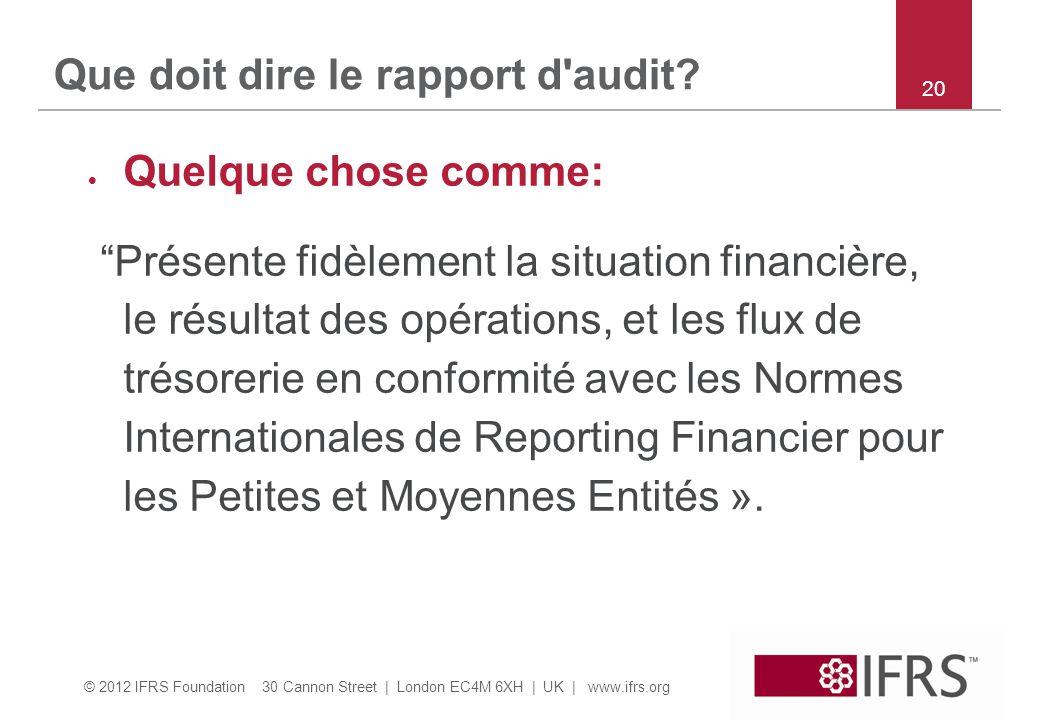 Que doit dire le rapport d audit