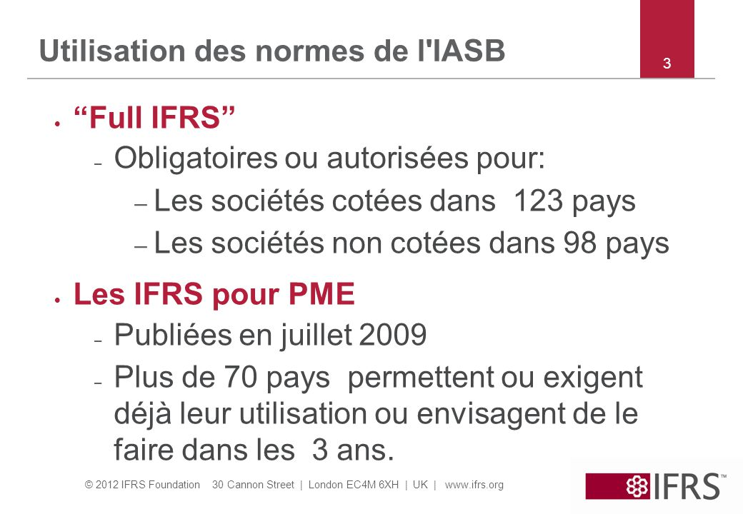 Utilisation des normes de l IASB