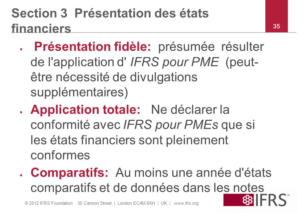 Section 3 Présentation des états financiers