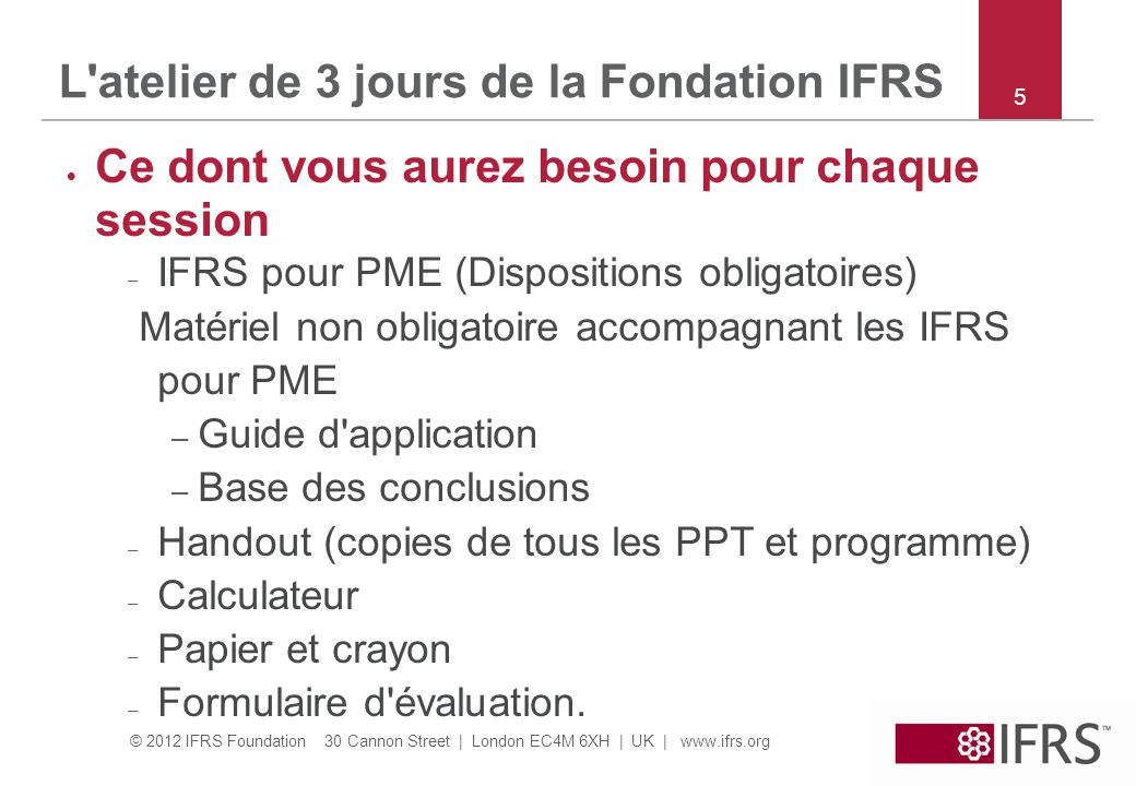 L atelier de 3 jours de la Fondation IFRS