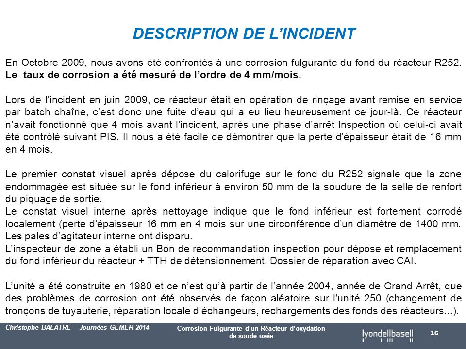 DESCRIPTION DE L'INCIDENT