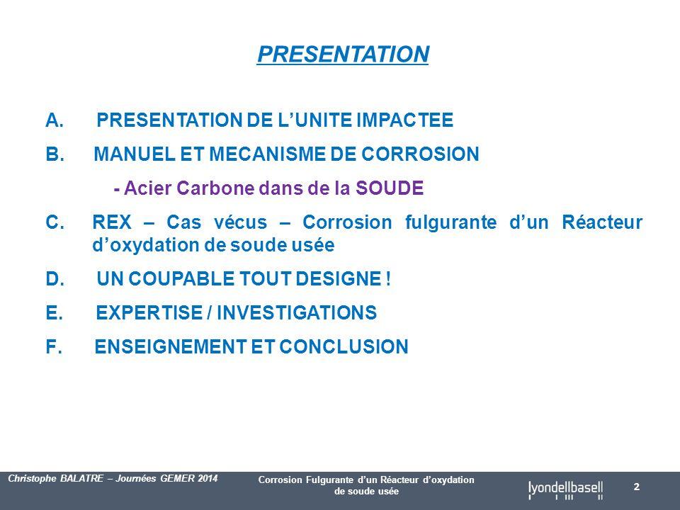 PRESENTATION PRESENTATION DE L'UNITE IMPACTEE