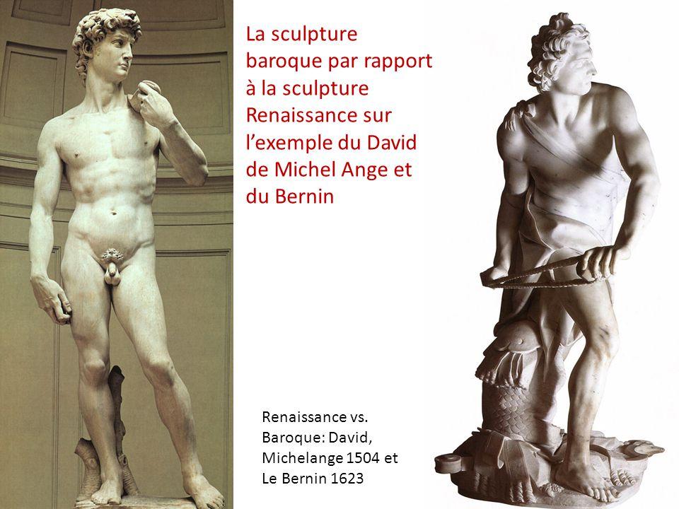 La sculpture baroque par rapport à la sculpture Renaissance sur l'exemple du David de Michel Ange et du Bernin