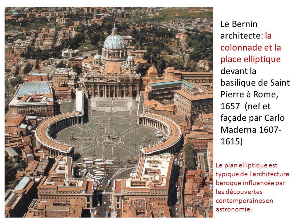 Le Bernin architecte: la colonnade et la place elliptique devant la basilique de Saint Pierre à Rome, 1657 (nef et façade par Carlo Maderna 1607-1615)