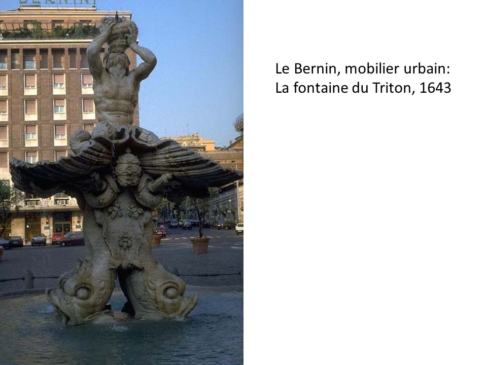Le Bernin, mobilier urbain: La fontaine du Triton, 1643