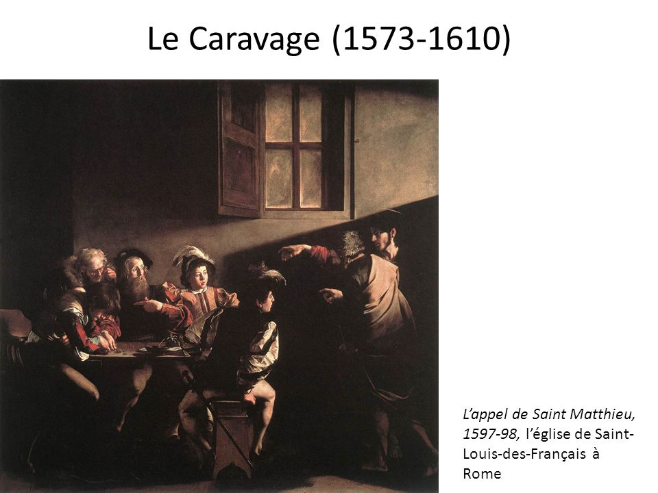 Le Caravage (1573-1610) 1599-1602, Contarelli Chapel, San Luigi dei Francesi, Rome.