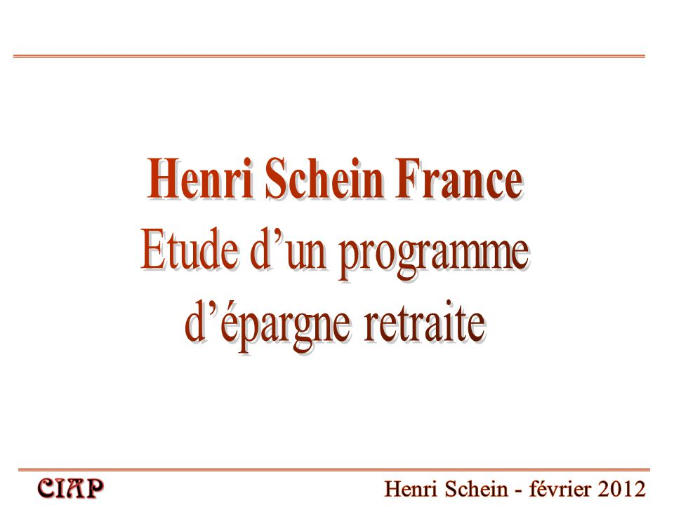Henri Schein France Etude d'un programme d'épargne retraite