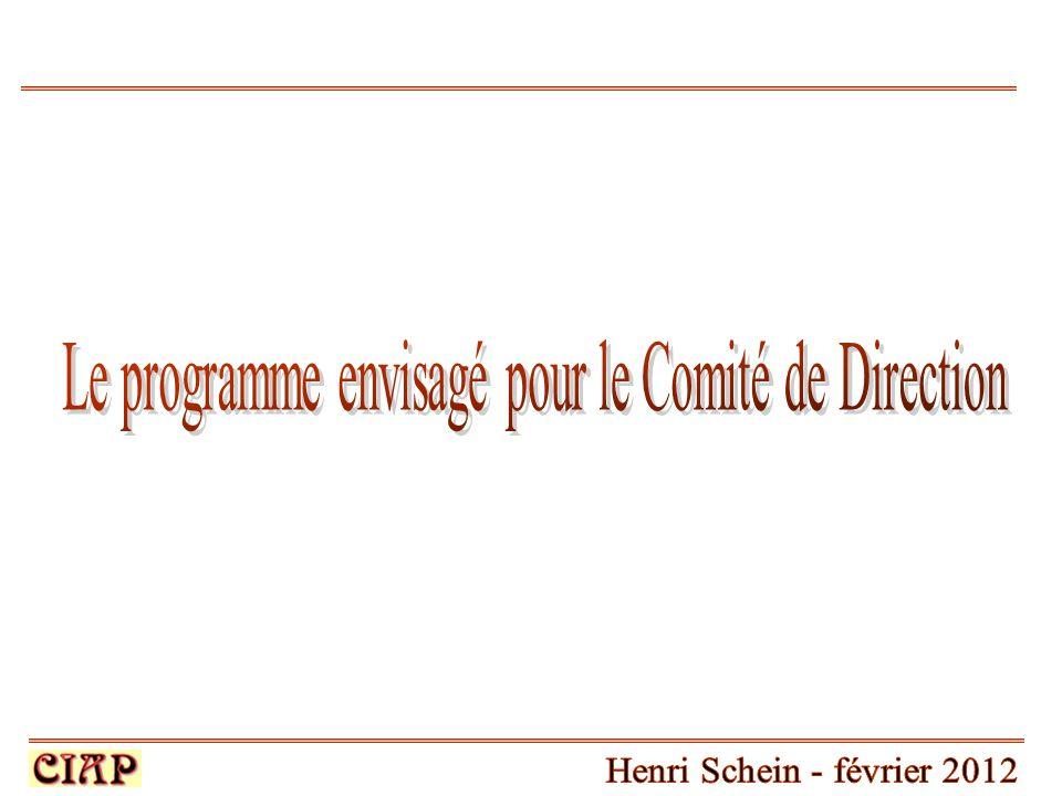 Le programme envisagé pour le Comité de Direction