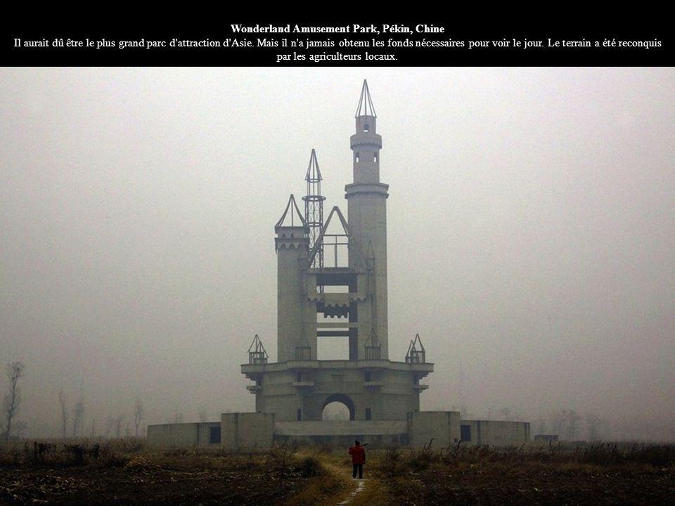 Wonderland Amusement Park, Pékin, Chine Il aurait dû être le plus grand parc d attraction d Asie.