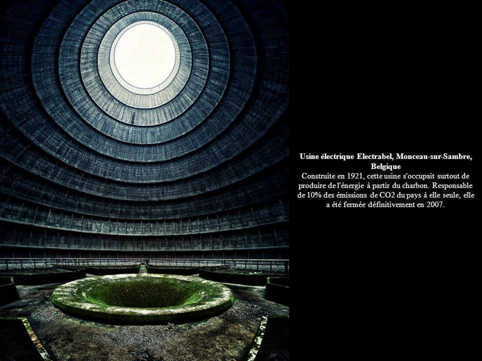 Usine électrique Electrabel, Monceau-sur-Sambre, Belgique Construite en 1921, cette usine s occupait surtout de produire de l énergie à partir du charbon.