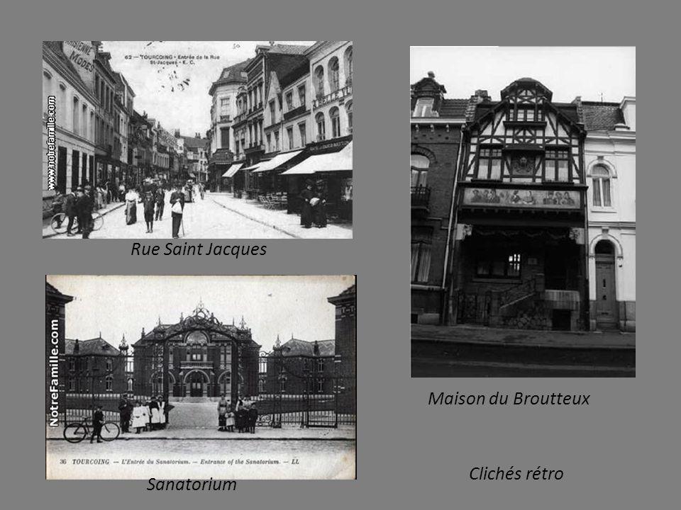 Rue Saint Jacques Maison du Broutteux Clichés rétro Sanatorium