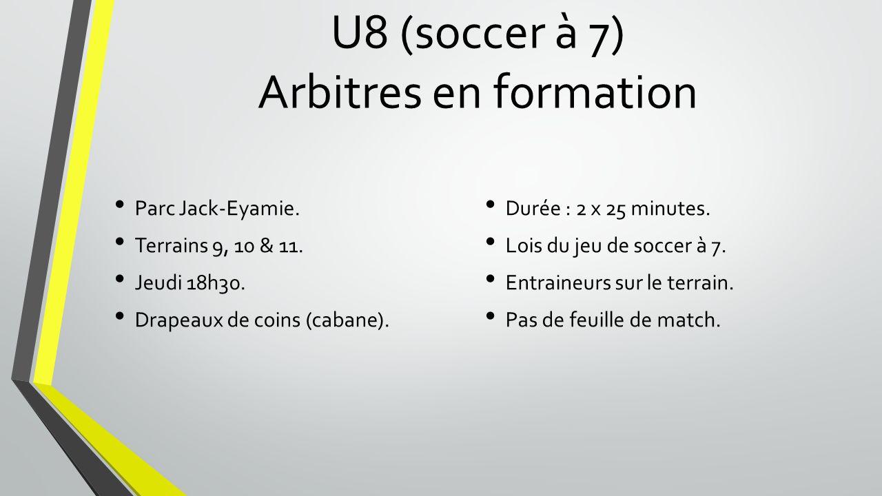 U8 (soccer à 7) Arbitres en formation