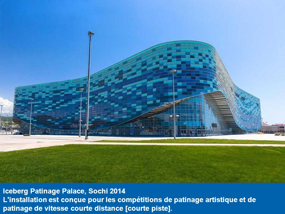 Iceberg Patinage Palace, Sochi 2014