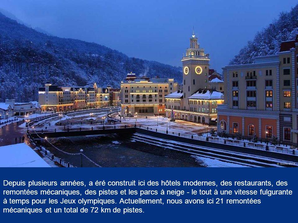 Depuis plusieurs années, a éré construit ici des hôtels modernes, des restaurants, des remontées mécaniques, des pistes et les parcs à neige - le tout à une vitesse fulgurante à temps pour les Jeux olympiques.