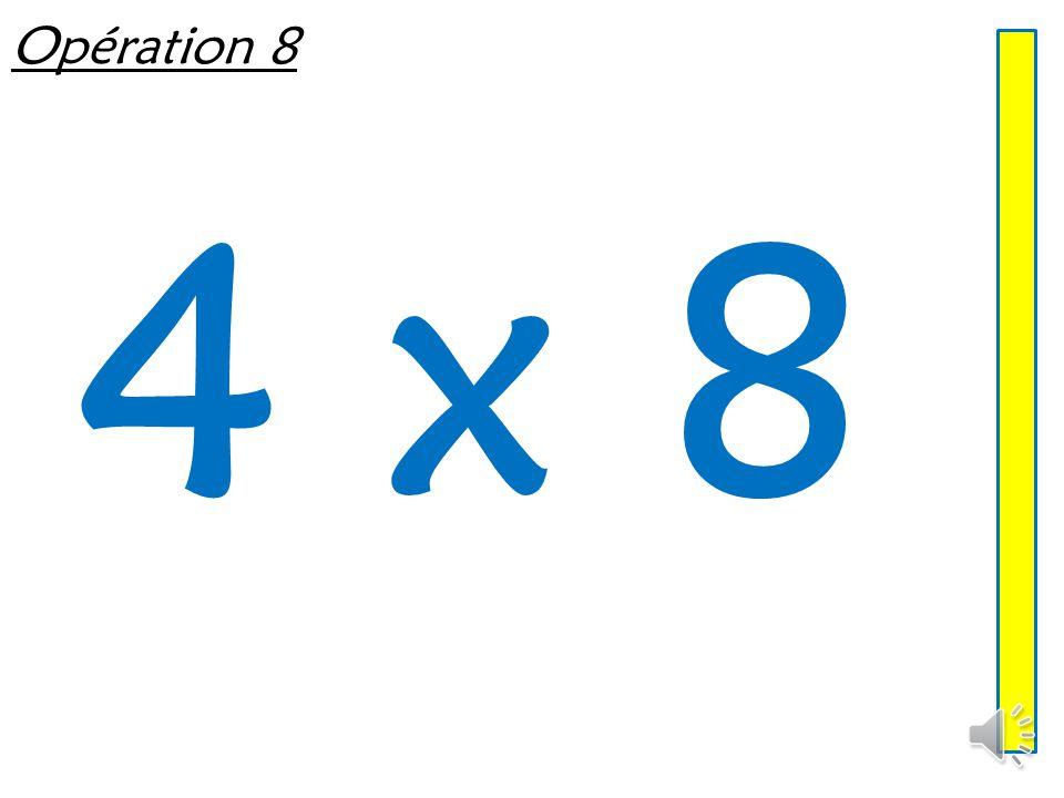 Opération 8 4 x 8