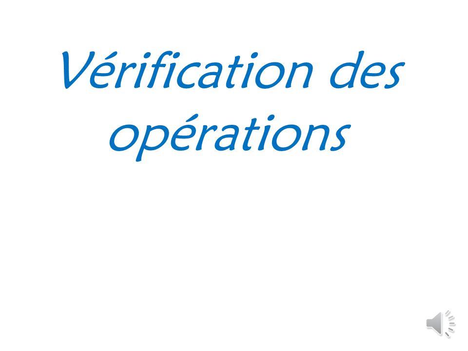 Vérification des opérations