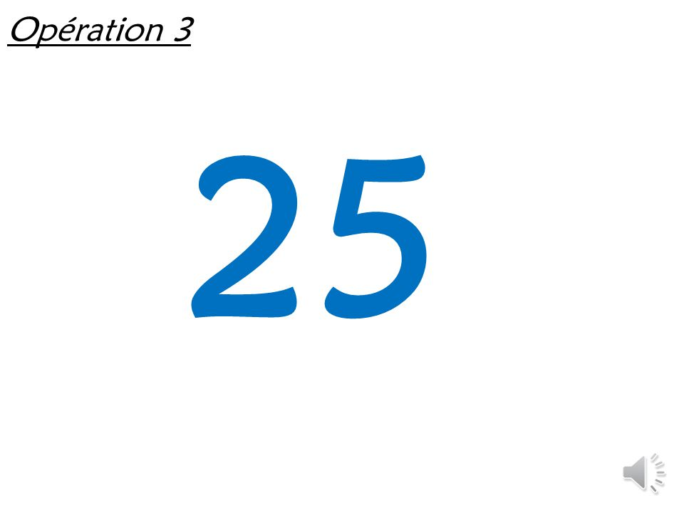 Opération 3 25