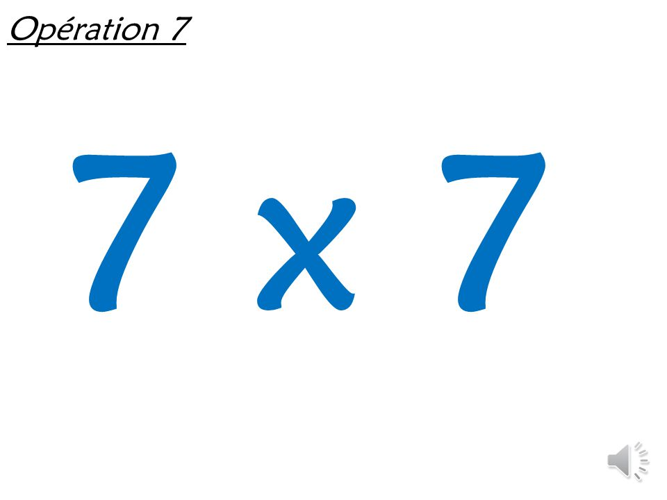Opération 7 7 x 7