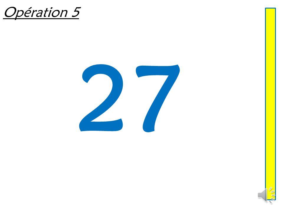 Opération 5 27