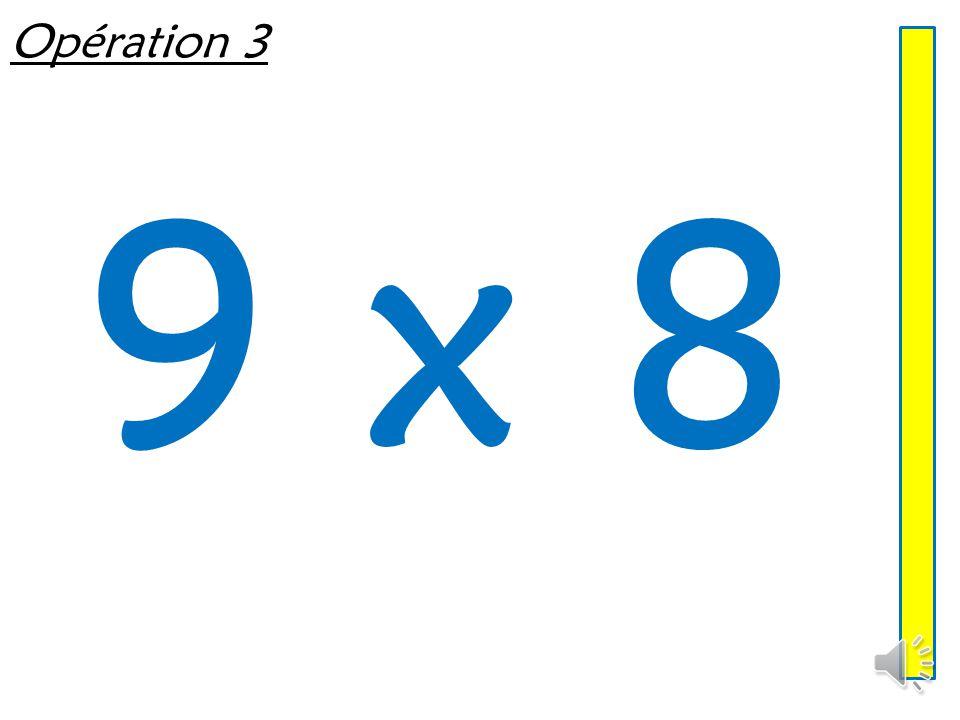 Opération 3 9 x 8