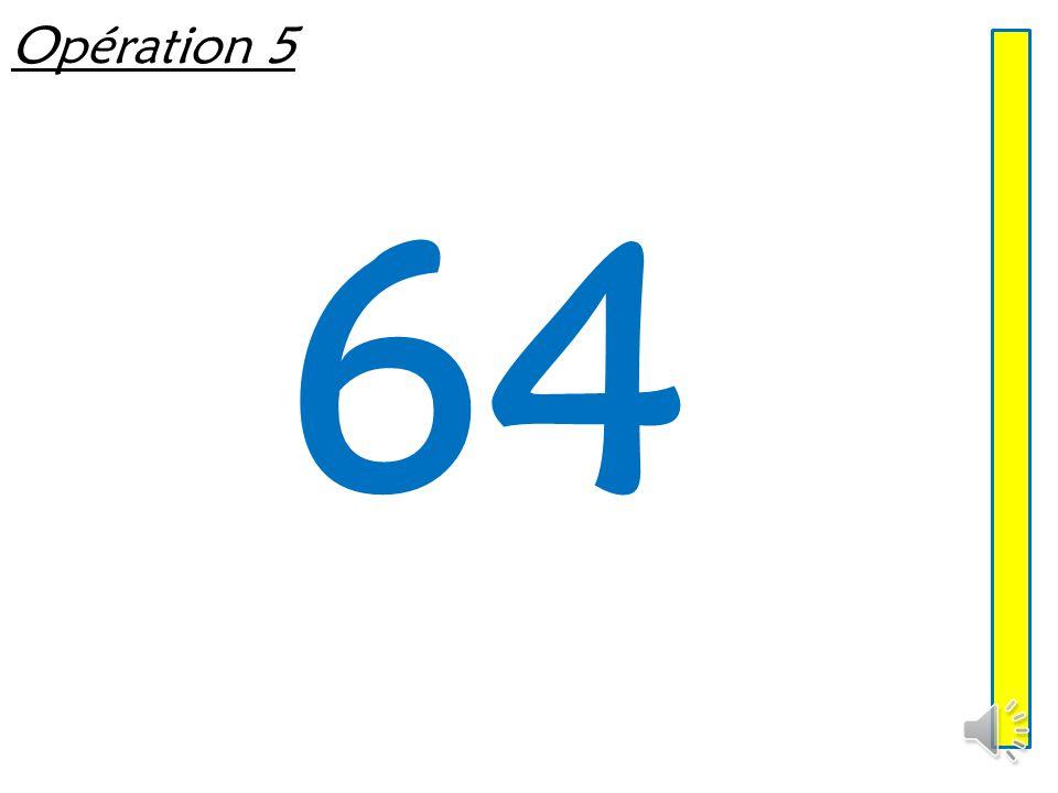 Opération 5 64
