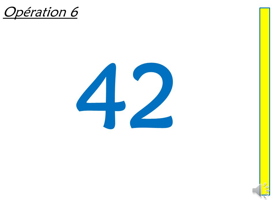 Opération 6 42
