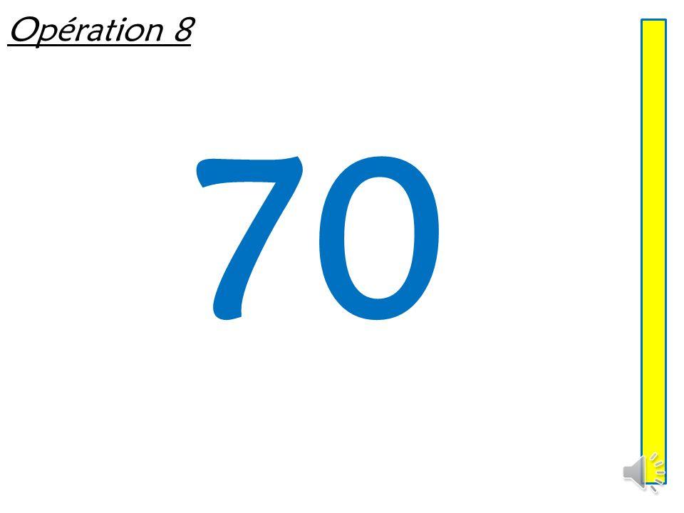 Opération 8 70