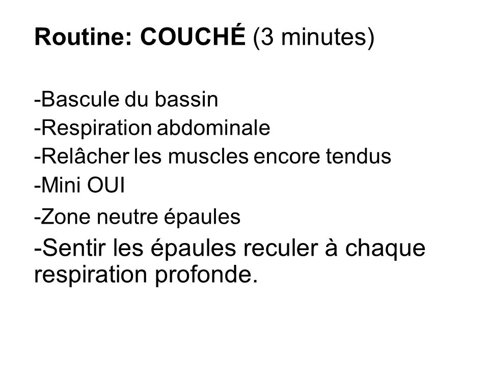 Routine: COUCHÉ (3 minutes)