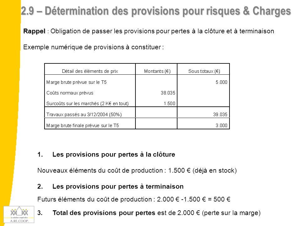 2.9 – Détermination des provisions pour risques & Charges