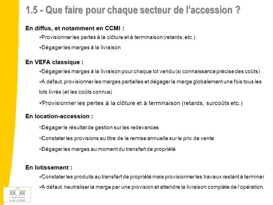 1.5 - Que faire pour chaque secteur de l'accession