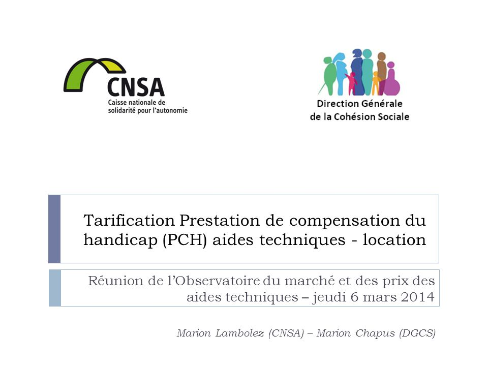 Tarification Prestation de compensation du handicap (PCH) aides techniques - location