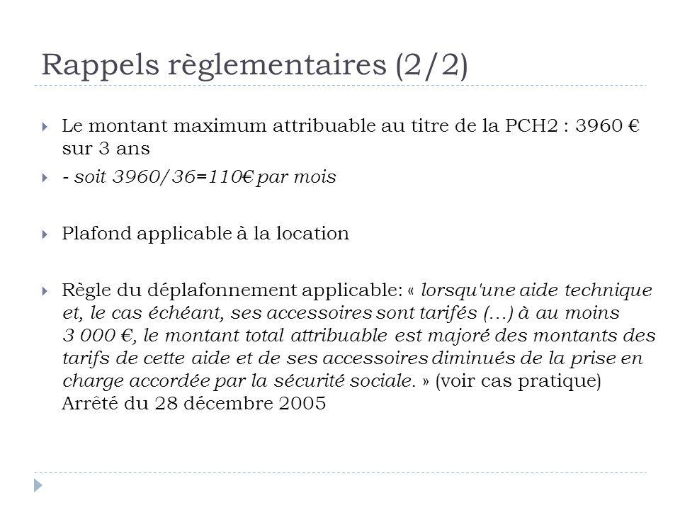 Rappels règlementaires (2/2)