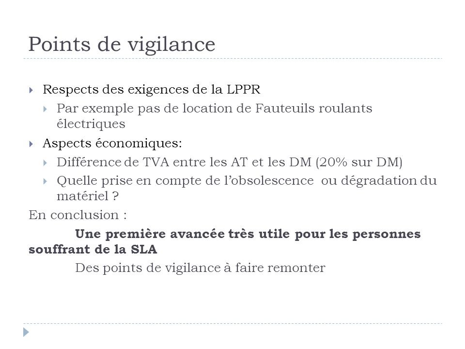 Points de vigilance Respects des exigences de la LPPR