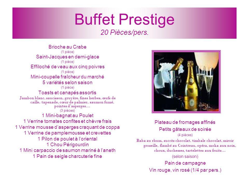Buffet Prestige 20 Pièces/pers.