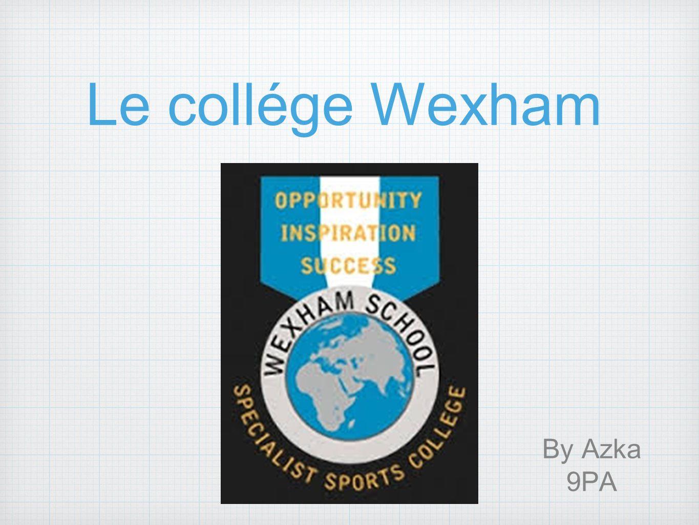 Le collége Wexham By Azka 9PA