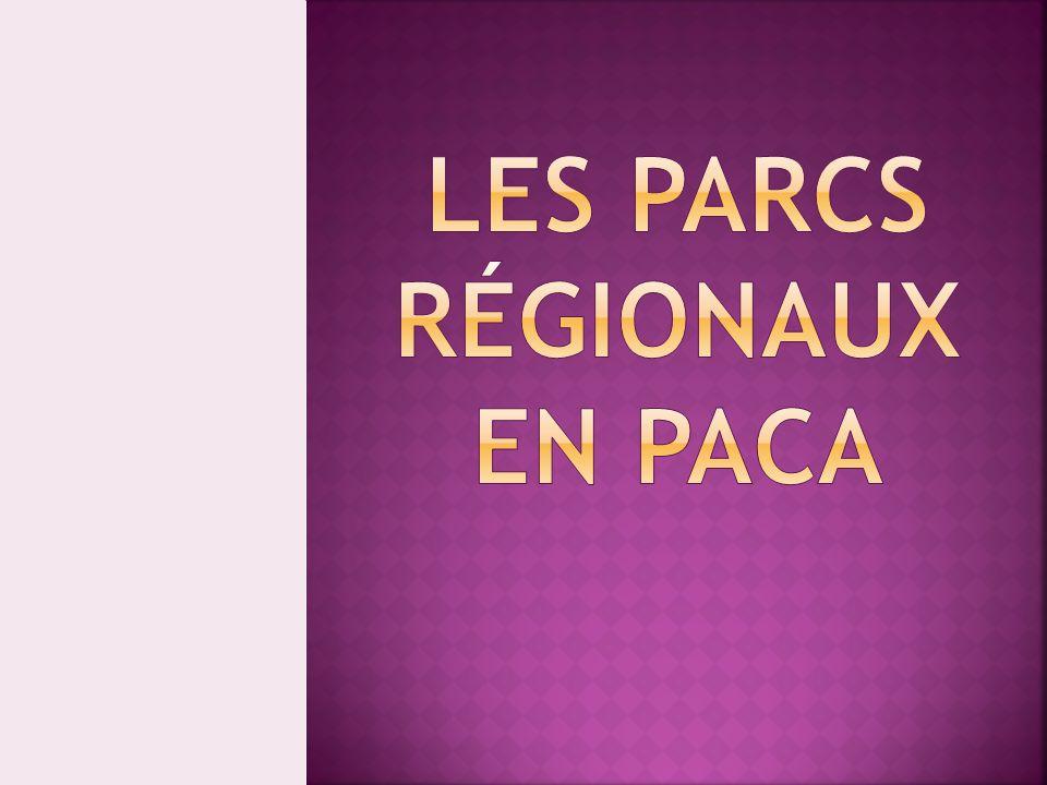 LES PARCS rÉgionaux EN PACA