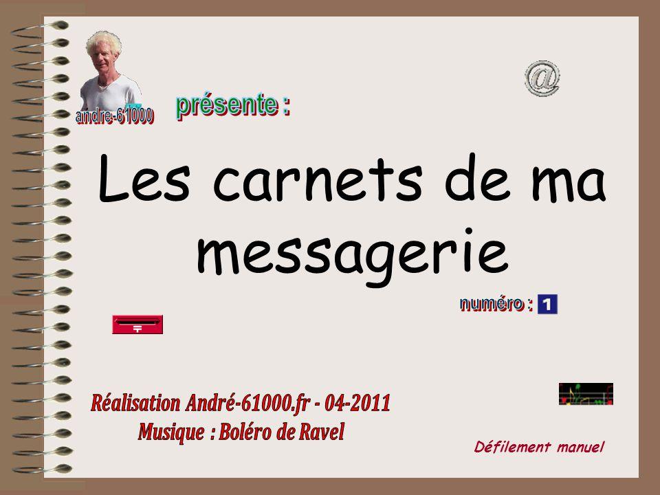 Réalisation André-61000.fr - 04-2011 Musique : Boléro de Ravel