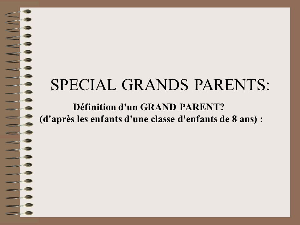 SPECIAL GRANDS PARENTS: