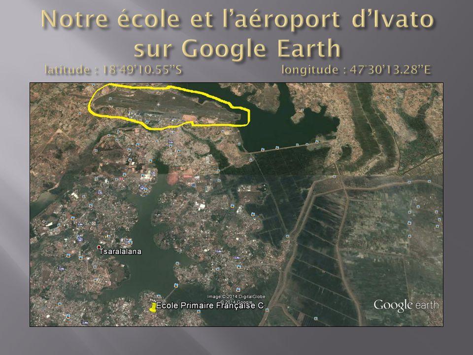 Notre école et l'aéroport d'Ivato sur Google Earth latitude : 18°49'10