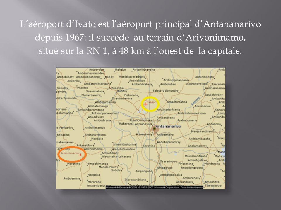 L'aéroport d'Ivato est l'aéroport principal d'Antananarivo