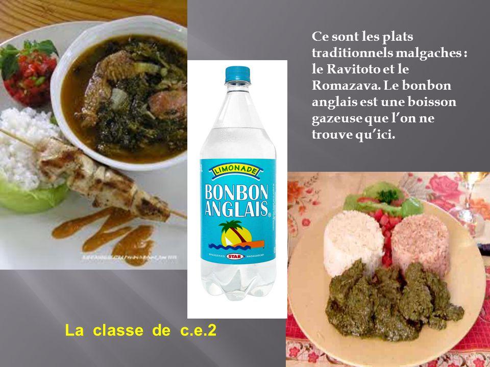 Ce sont les plats traditionnels malgaches : le Ravitoto et le Romazava