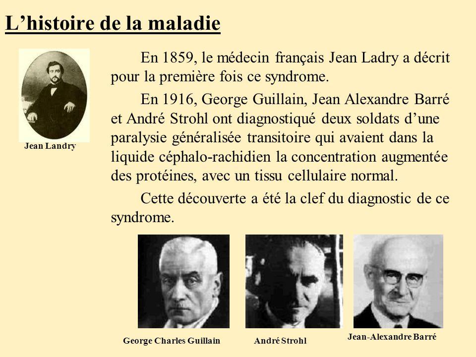 L'histoire de la maladie