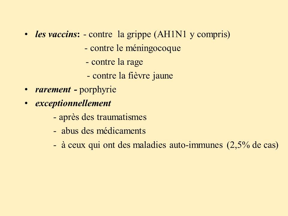 les vaccins: - contre la grippe (AH1N1 y compris)