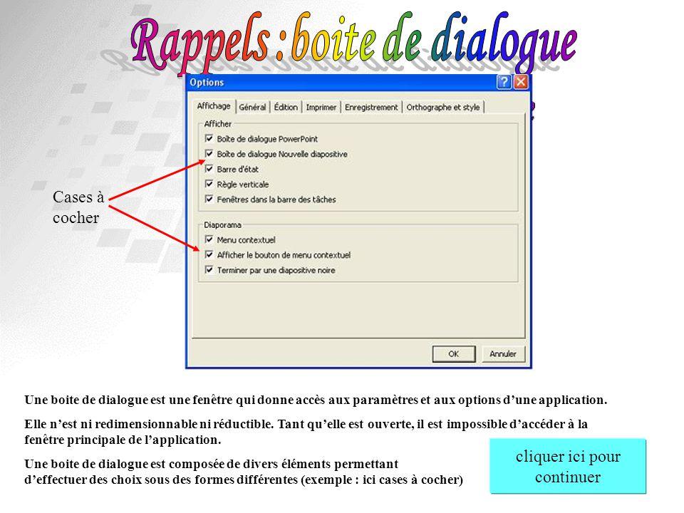 Rappels :boite de dialogue