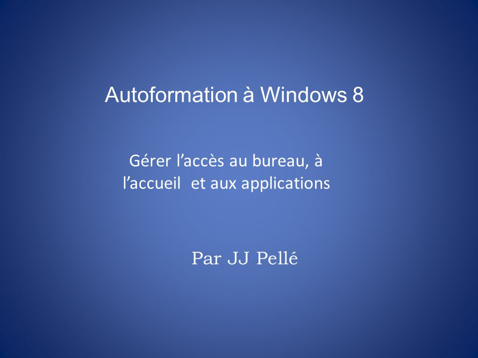 Autoformation à Windows 8
