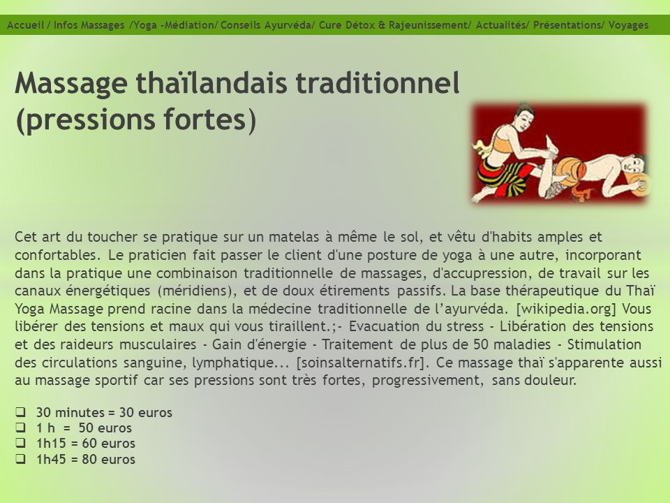 Massage thaïlandais traditionnel (pressions fortes)